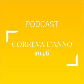 #469 - Correva l'anno 1946 | Buongiorno Felicità!