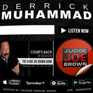 YouTuber Desmond 'Etika' Amofah Tribute : Derrick Muhammad on The Judge Joe Brown Show