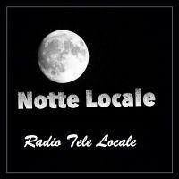 Radio Tele Locale - Notte Locale: #311