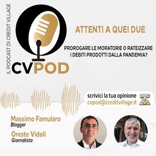 CVPOD - Attenti a Quei Due Ep  9 - Rateizzare i crediti insorti durante la pandemia