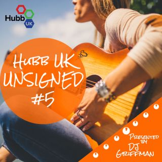 Hubb UK UNSIGNED Top 10 Songs of the Week Episode 5