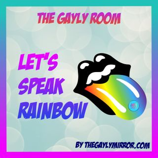 TGR - Let's Speak Rainbow - LGBT the meaning and the history behind this acronym