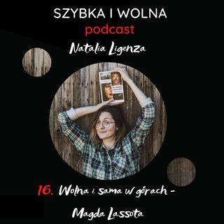 16. Wolna i sama w górach - Magda Lassota