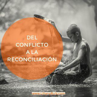 DEL CONFLICTO A LA RECONCILIACIÓN