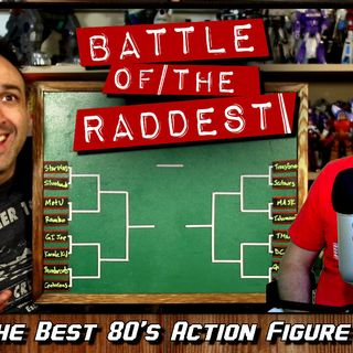 Battle of the Raddest: Best 80's Action Figure Toyline [Tournament Bracket]