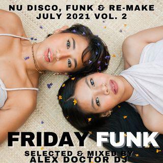 #141 - Friday Funk - July 2021 vol.2