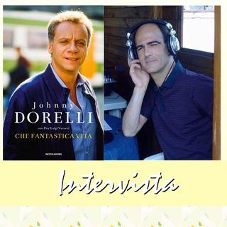 """Intervista a Pier Luigi Vercesi coautore della biografia di Johnny Dorelli """"Che fantastica vita"""""""