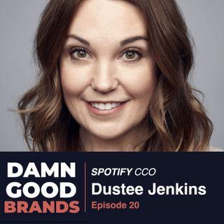 Spotify's Head of Communications, Dustee Jenkins [Episode 20]