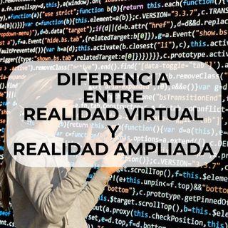 #63 - Realidad Virtual y Realidad Aumentada