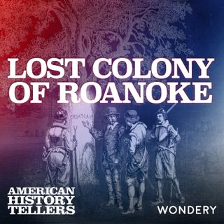 Lost Colony of Roanoke | Searching for Traces | 3