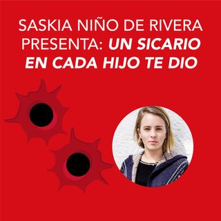 Saskia Niño de Rivera presenta Un sicario en cada hijo te dio
