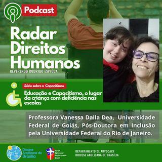 #037 - EP1/5 Série Educação e Capacitismo: O lugar da criança com deficiência nas escolas, com Vanessa Dalla Dea