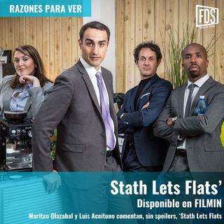Razones para ver | 'Stath Lets Flats'