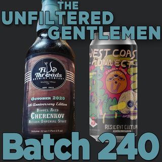 Batch240: Resident Culture West Coast Connect & Five Threads 2020 Cherenkov 5th Anniversary Stout