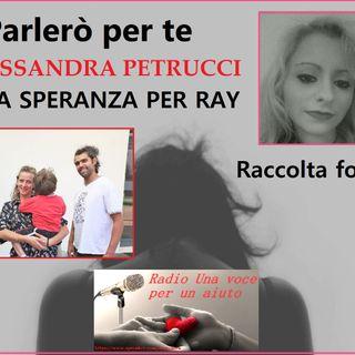 PARLERO' PER TE: RACCOLTA FONDI PER IL PICCOLO RAY presenta Alessandra Petrucci