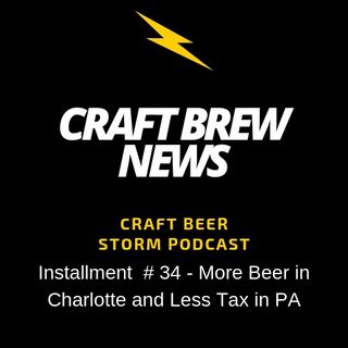 Craft Brew News # 34 - More Beer in Charlotte and Less Tax in PA