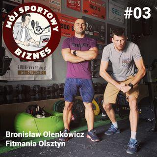 03 - Bronisław Olenkowicz - Fitmania - Olsztyn