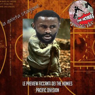 TH163 - LE PREVIEW CROCCANTI DEGLI HOMIES: Pacific Division
