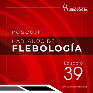Episodio 39. Crosectomía. Ponencia del Congreso Flebología BRASIL 2020