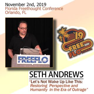 Seth Andrews - Let's Not Wake Up Like This: Restoring Perspective and Humanity in the Era of Outrage