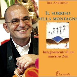 Il sorriso della montagna. Insegnamenti di un maestro zen di Anderson Reb