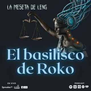 Ep. 71 - El basilisco de Roko