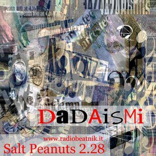Salt Peanuts Ep. 2.28 DaDAismi