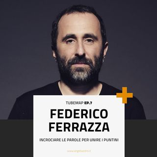 Tube Map ep.7 - Esploratore: Federico Ferrazza, Direttore di Wired Italia