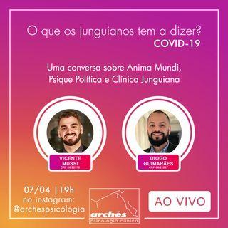 """Live - """"Uma conversa sobre Anima Mundi, Psique Política e Clínica Junguiana: COVID-19"""" com Vicente Mussi e Diogo Guimarães"""