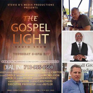 The Gospel Light Radio Show - (Episode 139)