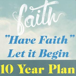 10 Year Plan Ep 99