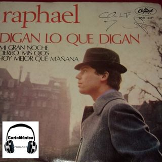 #2 Mi gran noche (Raphael) CurioMúsica Podcast