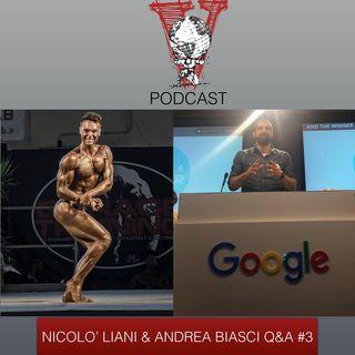 Invictus podcast ep. 15 - Nicolò Liani & Andrea Biasci - Q&A #3