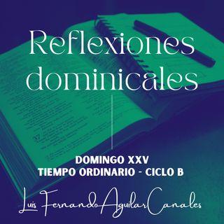 DOMINGO XXV TIEMPO ORDINARIO - CICLO B