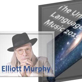 elliott-murphy_the-universal-world-of-music-5_30_19