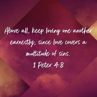 Episode 257: 1 Peter 4:8 (October 28, 2018)
