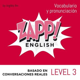 Zapp! Ingles Vocabulario y Pronunciacion 3.3 - Incidentes y Accidentes