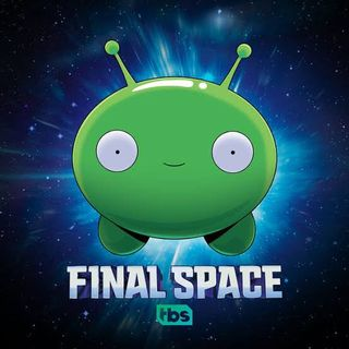 Final Space Season 2/ Terminator Dark Fate