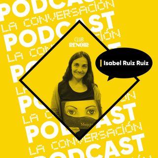Isabel Ruiz Ruiz y 'Retrato de Una Mujer en Llamas'