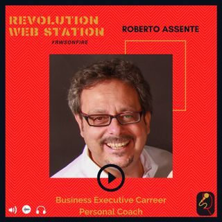 INTERVISTA ROBERTO ASSENTE - BUSINESS EXECUTIVE CARREER PERSONAL COACH