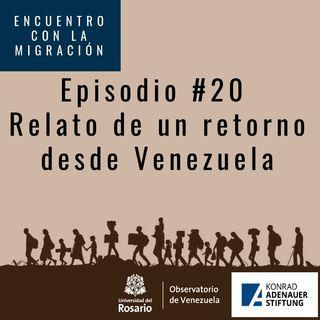 Relato de un retorno desde Venezuela