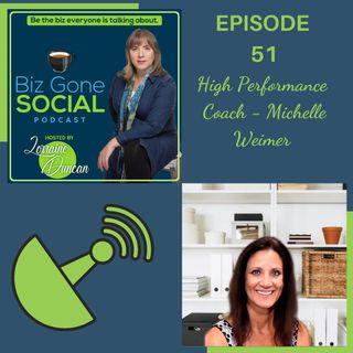 Episode 51 - Coach Michelle Weimer - 9_15_21