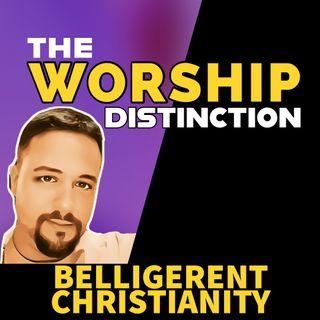 The Worship Distinction