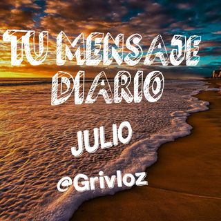 Julio 16 Tu Mensaje Diario