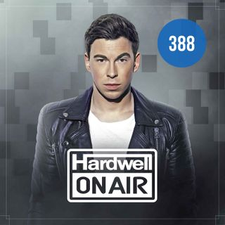 Hardwell On Air 388