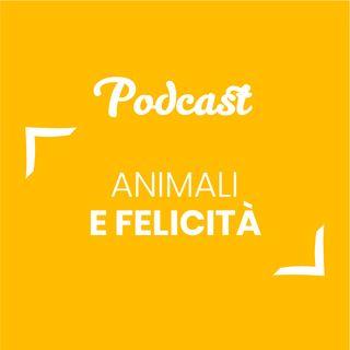 #58 - Animali e felicità | Buongiorno Felicità!