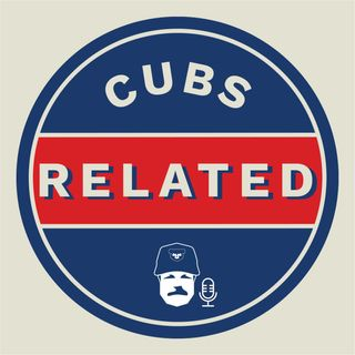 Cubs Related: A Chicago Cubs Fan Podcast