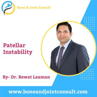 Patellar Instability | Patellar Dislocation Surgery in Bangalore | Dr. Rewat