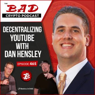 Decentralizing YouTube with Dan Hensley