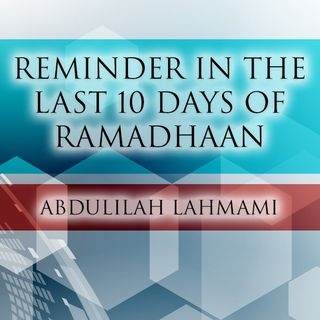 Reminder After Qiyam - Abdulilah Lahmami